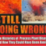 Still Going Wrong – Trevor Kletz – Book Review