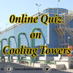 Test Your knowledge on Cooling Tower – Online Quiz