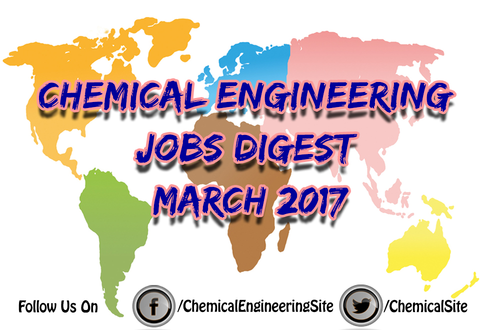 Chemical Engineering Jobs March 2017