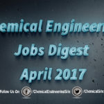 Chemical Engineering Jobs Digest April 2017