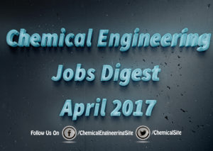 Chemical Engineering Jobs April 2017