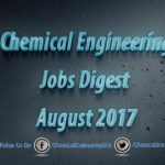 Chemical Engineering Jobs Digest August 2017