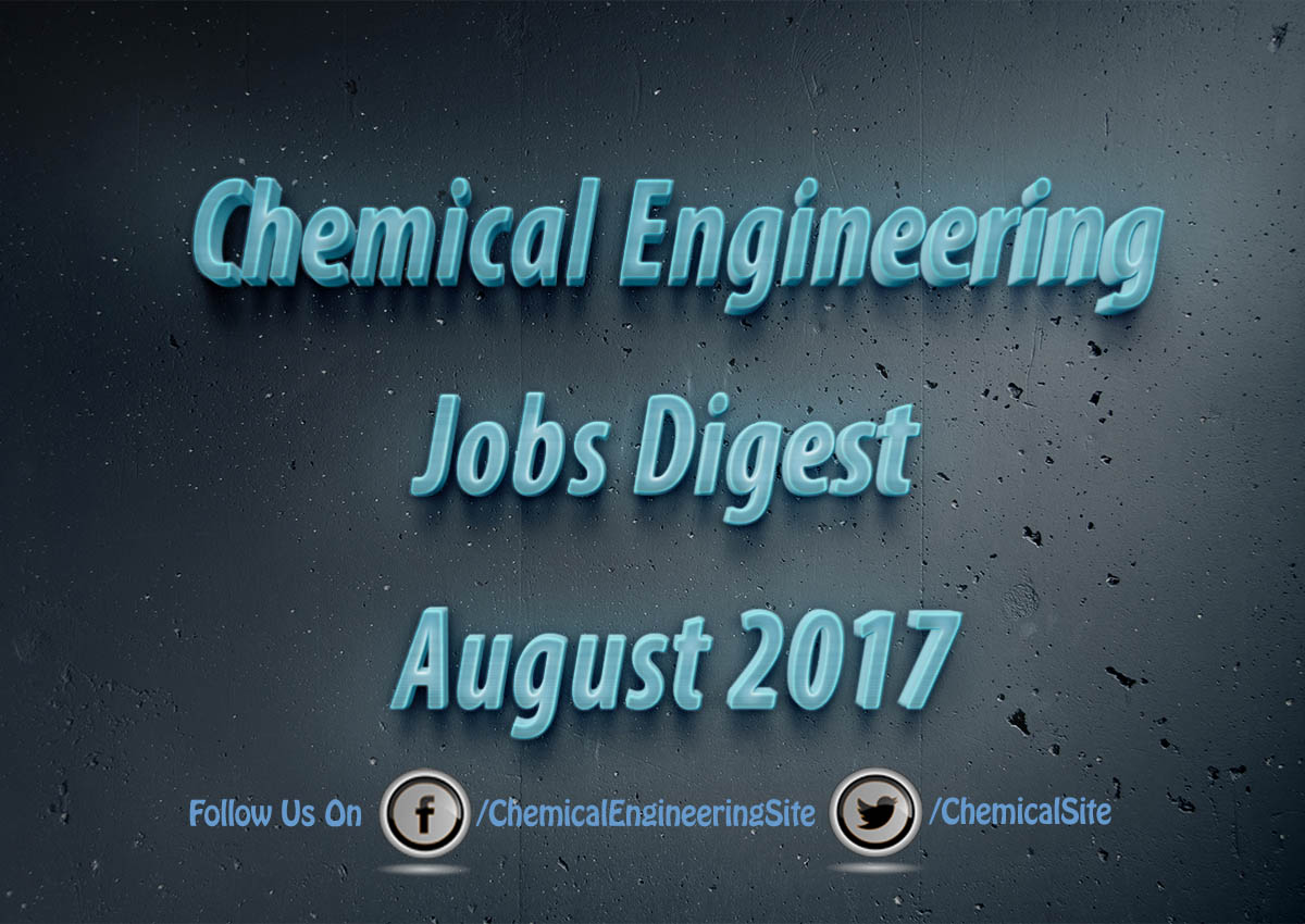 Chemical Engineering Jobs August 2017