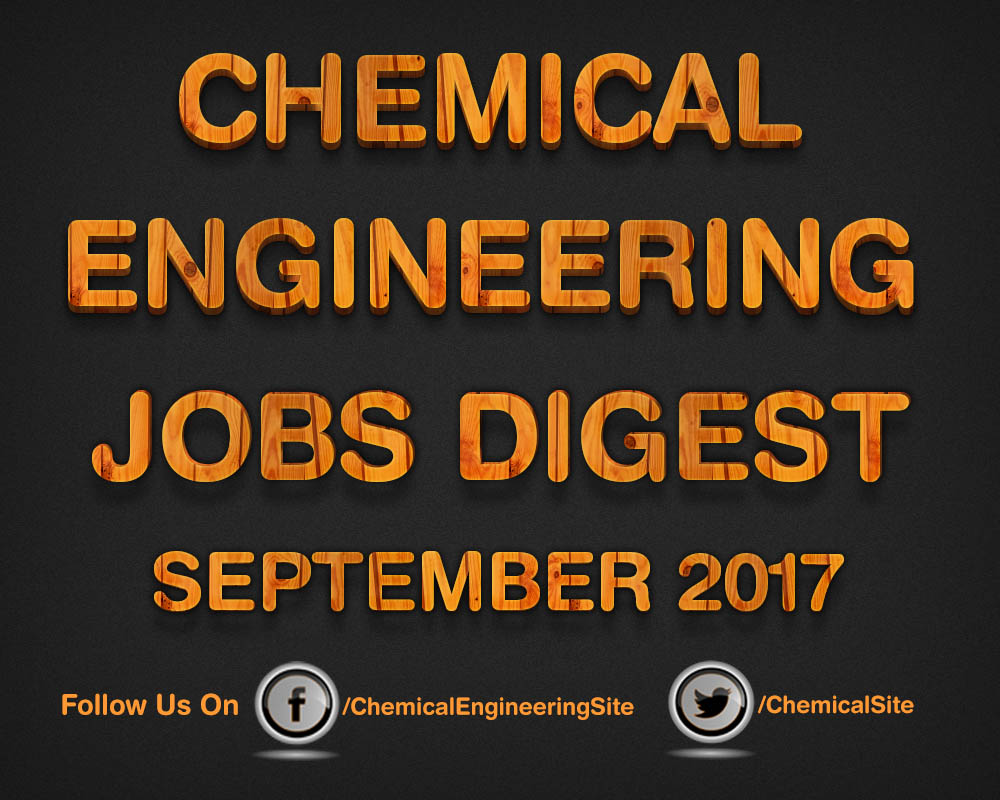 Chemical Engineering Jobs September 2017