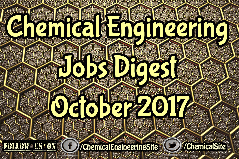 Chemical Engineering Jobs Digest October 2017