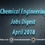 Chemical Engineering Jobs Digest April 2018