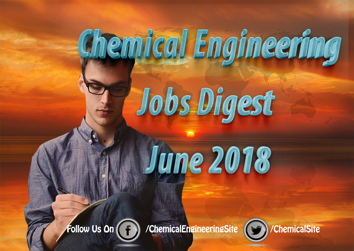 Chemical Engineering Jobs June 2018