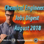 Chemical Engineering Jobs Digest August 2018