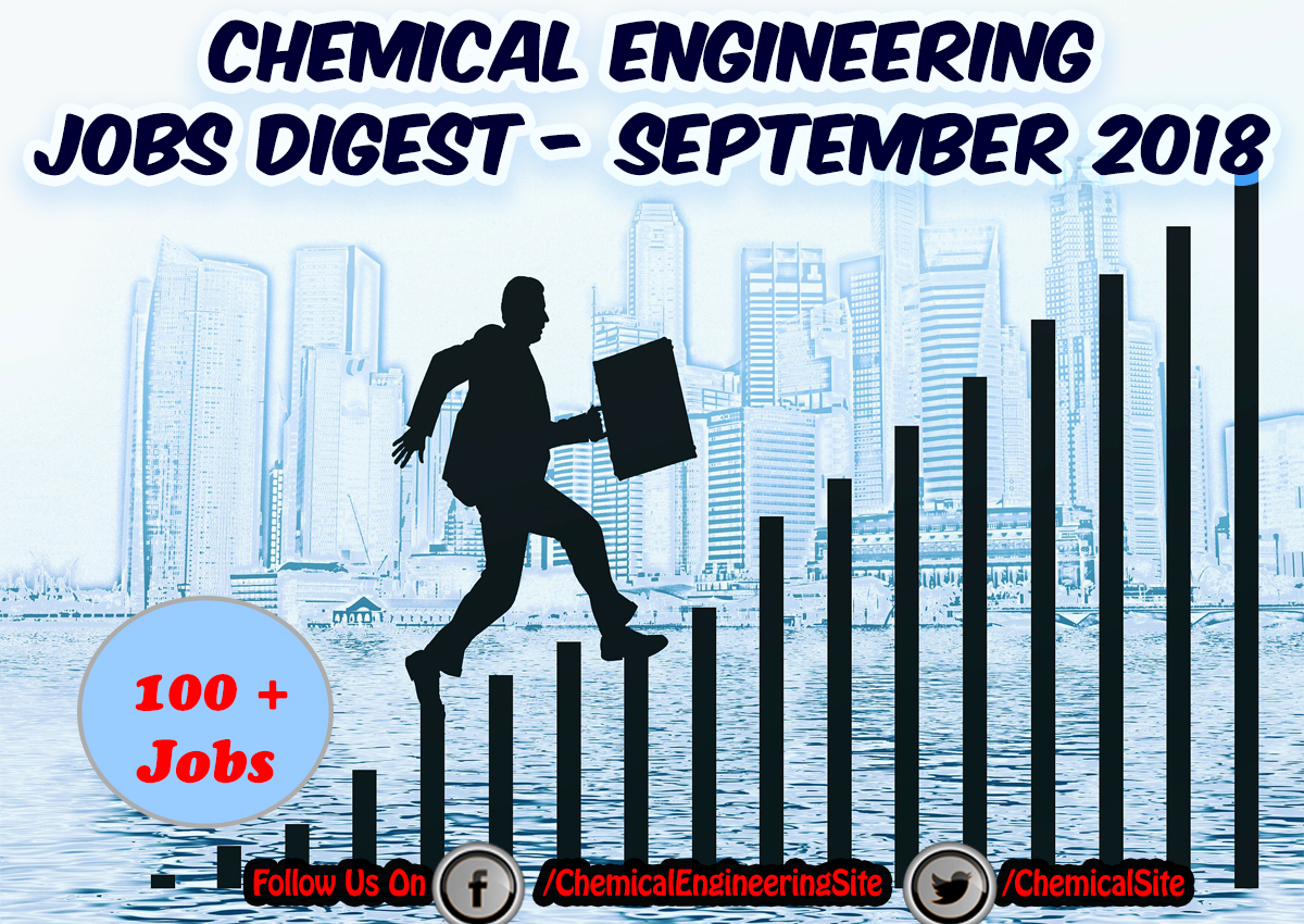 Chemical Engineering Jobs Digest September 2018 - Chemical